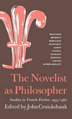 The Novelist as Philosopher: Studies in French Fiction, 1935-1960