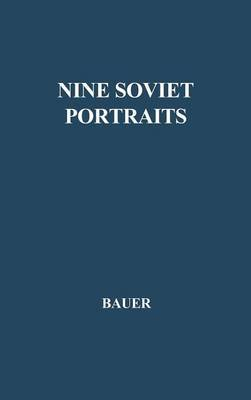 Nine Soviet Portraits