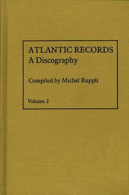 Atlantic Records: 1966 to 1970: Volume 2:
