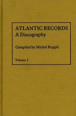 Atlantic Records: 1970 to 1974: Volume 3: