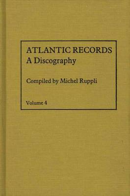 Atlantic Records: 1974 to 1978: Volume 4: