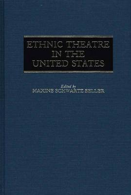 Ethnic Theatre in the United States