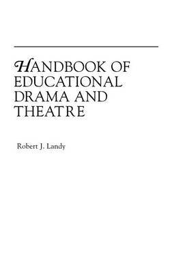 Handbook of Educational Drama and Theatre