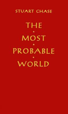 The Most Probable World