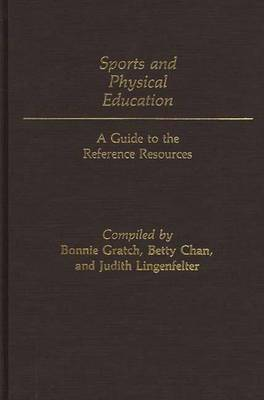 Sports and Physical Education: A Guide to the Reference Resources