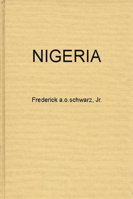 Nigeria: The Tribes, the Nation or the Race - The Politics of Independence