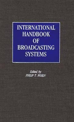 International Handbook of Broadcasting Systems