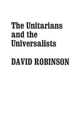 The Unitarians and Universalists