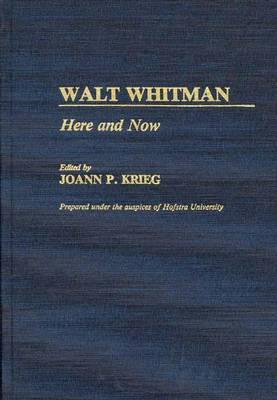 Walt Whitman: Here and Now