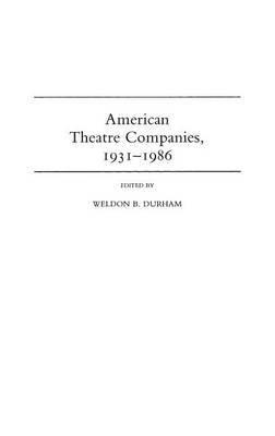 American Theatre Companies, 1931-1986