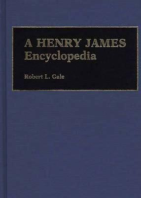 A Henry James Encyclopedia