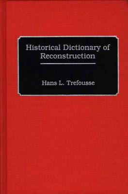 Historical Dictionary of Reconstruction