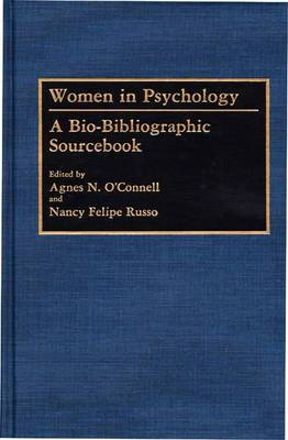 Women in Psychology: A Bio-Bibliographic Sourcebook