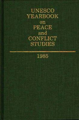 UNESCO Yearbook on Peace and Conflict Studies 1985