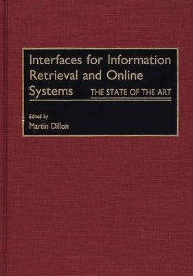 Interfaces for Information Retrieval and Online Systems: The State of the Art