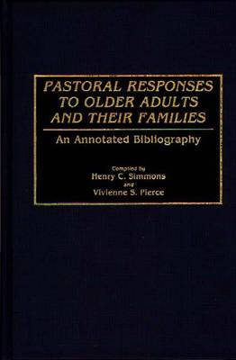 Pastoral Responses to Older Adults and Their Families: An Annotated Bibliography