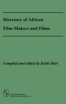 Directory of African Film-Makers and Films