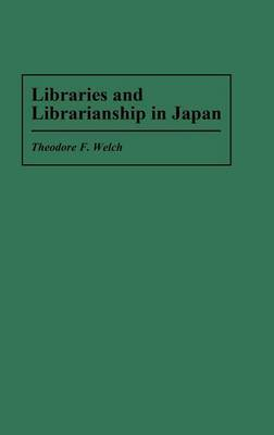 Libraries and Librarianship in Japan