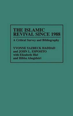 The Islamic Revival Since 1988: A Critical Survey and Bibliography
