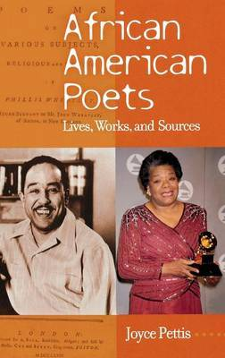 African American Poets: Lives, Works and Sources