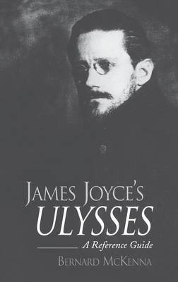 James Joyce's Ulysses: A Reference Guide