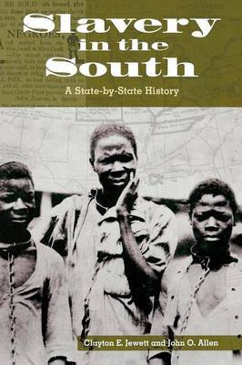Slavery in the South: A State-by-State History