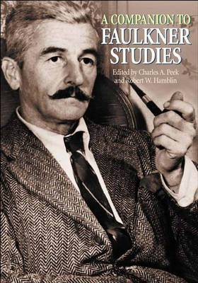 A Companion to Faulkner Studies