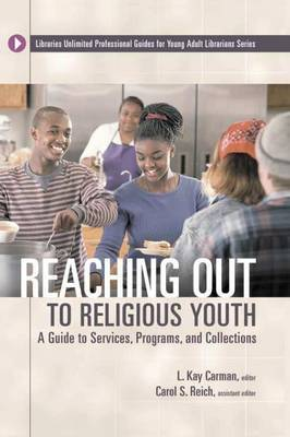 Reaching Out to Religious Youth: A Guide to Services, Programs, and Collections