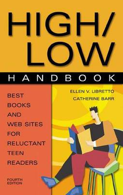 High/Low Handbook: Best Books and Web Sites for Reluctant Teen Readers, 4th Edition