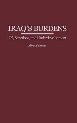 Iraq's Burdens: Oil, Sanctions, and Underdevelopment