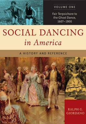 Social Dancing in America [2 volumes]: A History and Reference
