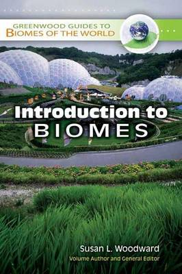 Greenwood Guides to Biomes of the World [8 volumes]