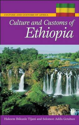 Culture and Customs of Ethiopia