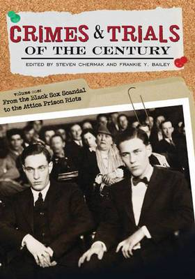 Crimes and Trials of the Century: Volume 2