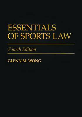 Essentials of Sports Law, 4th Edition