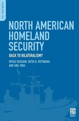 North American Homeland Security: Back to Bilateralism?