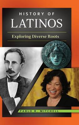 History of Latinos: Exploring Diverse Roots
