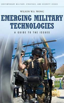 Emerging Military Technologies: A Guide to the Issues