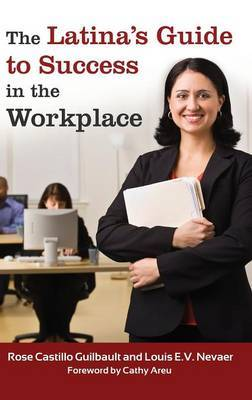 The Latina's Guide to Success in the Workplace