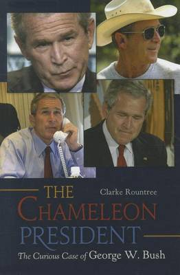 The Chameleon President: The Curious Case of George W. Bush