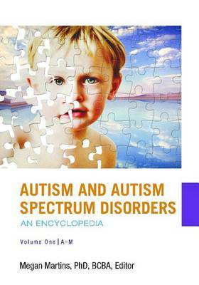Autism and Autism Spectrum Disorders [2 volumes]: An Encyclopedia