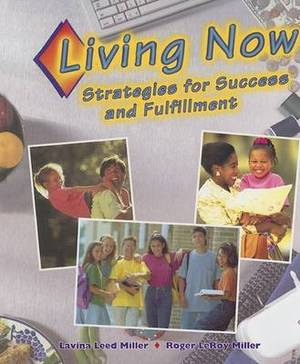 Living Now: Strategies for Success and Fulfillment