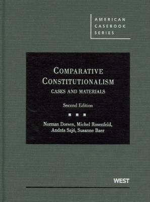 Comparative Constitutionalism: Cases and Materials
