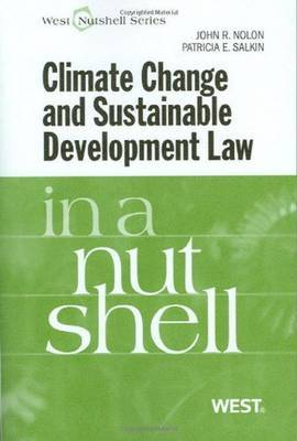Climate Change and Sustainable Development Law in a Nutshell