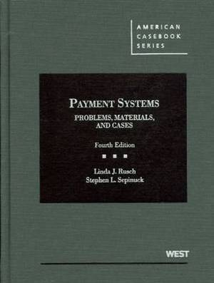 Payment Systems: Problems, Materials, and Cases