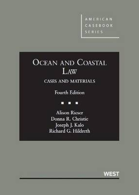 Ocean and Coastal Law, Cases and Materials