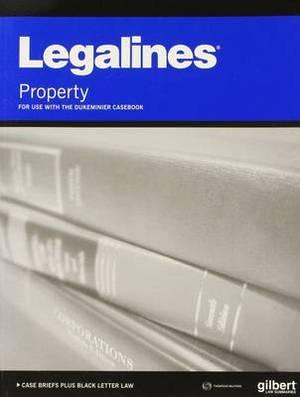 Legalines on Real Property, Keyed to Dukeminier