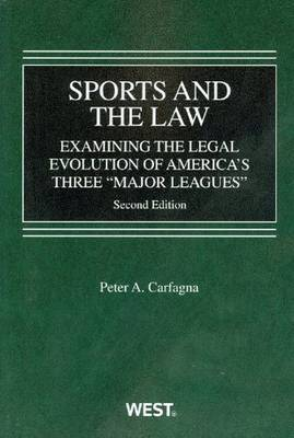 Sports and the Law: Examining the Legal Evolution of America's Three Major Leagues