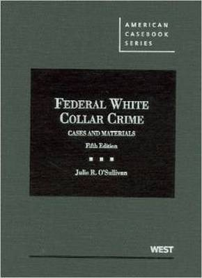 Federal White Collar Crime