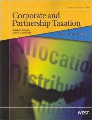 Black Letter Outline on Corporate and Partnership Taxation